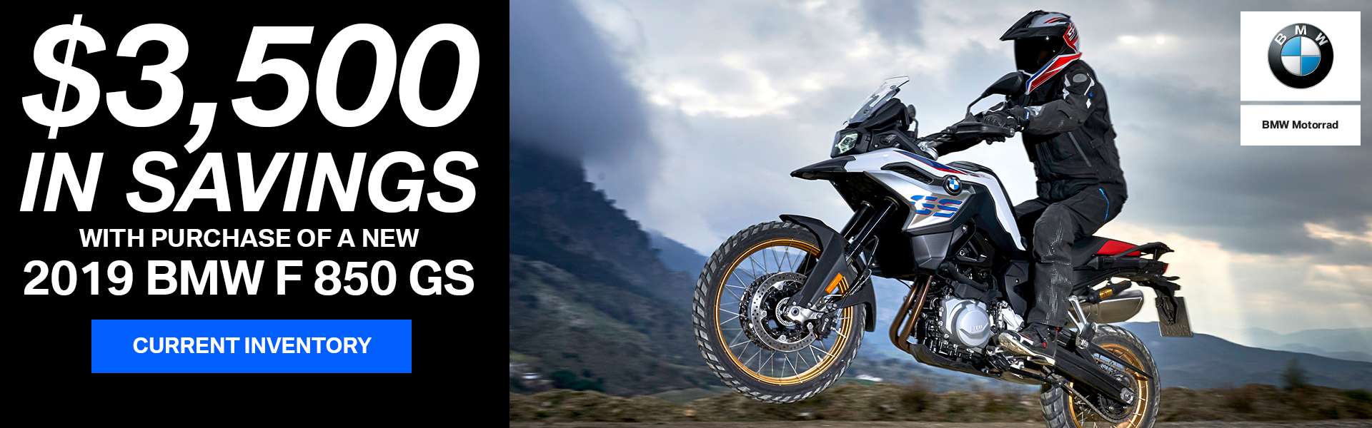 $3500 in Savings with Purchase of a new 2019 BMW F 850 GS