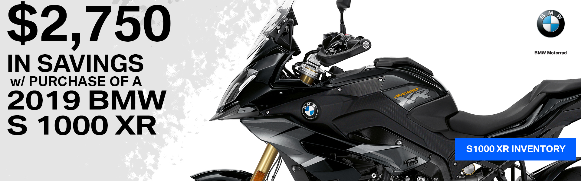 $2750 in Savings with Purchase of a new 2019 BMW S 1000 XR